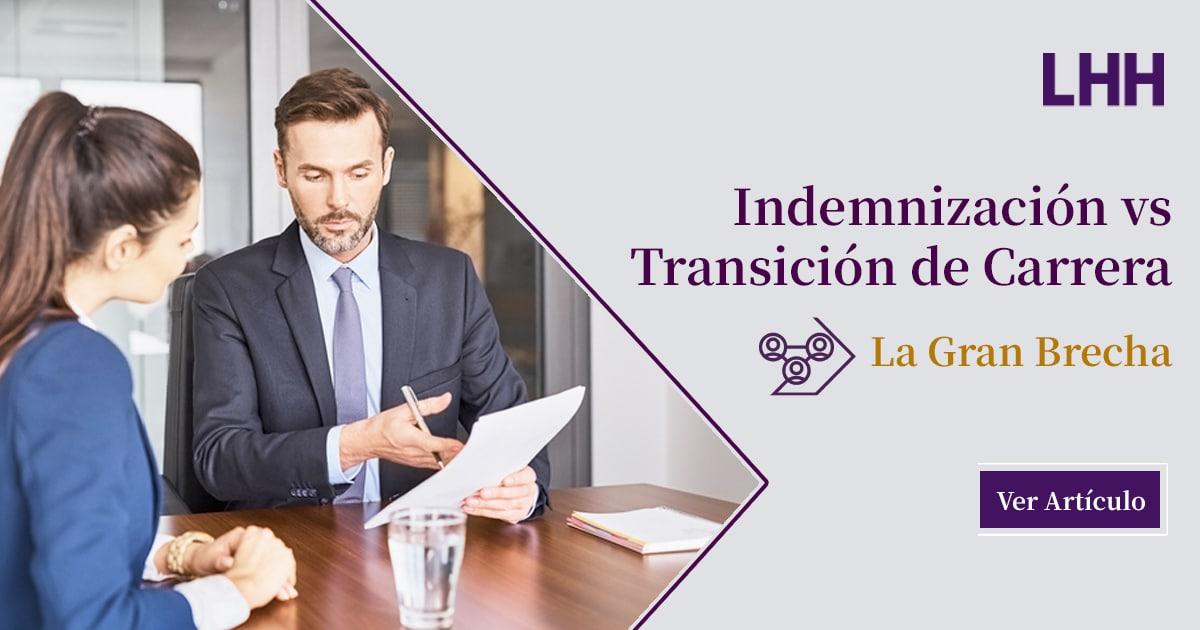 Indemnización vs transición de Carrera